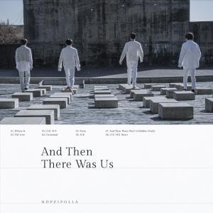 호피폴라, 두 번째 미니앨범 'And Then There Was Us'  발매